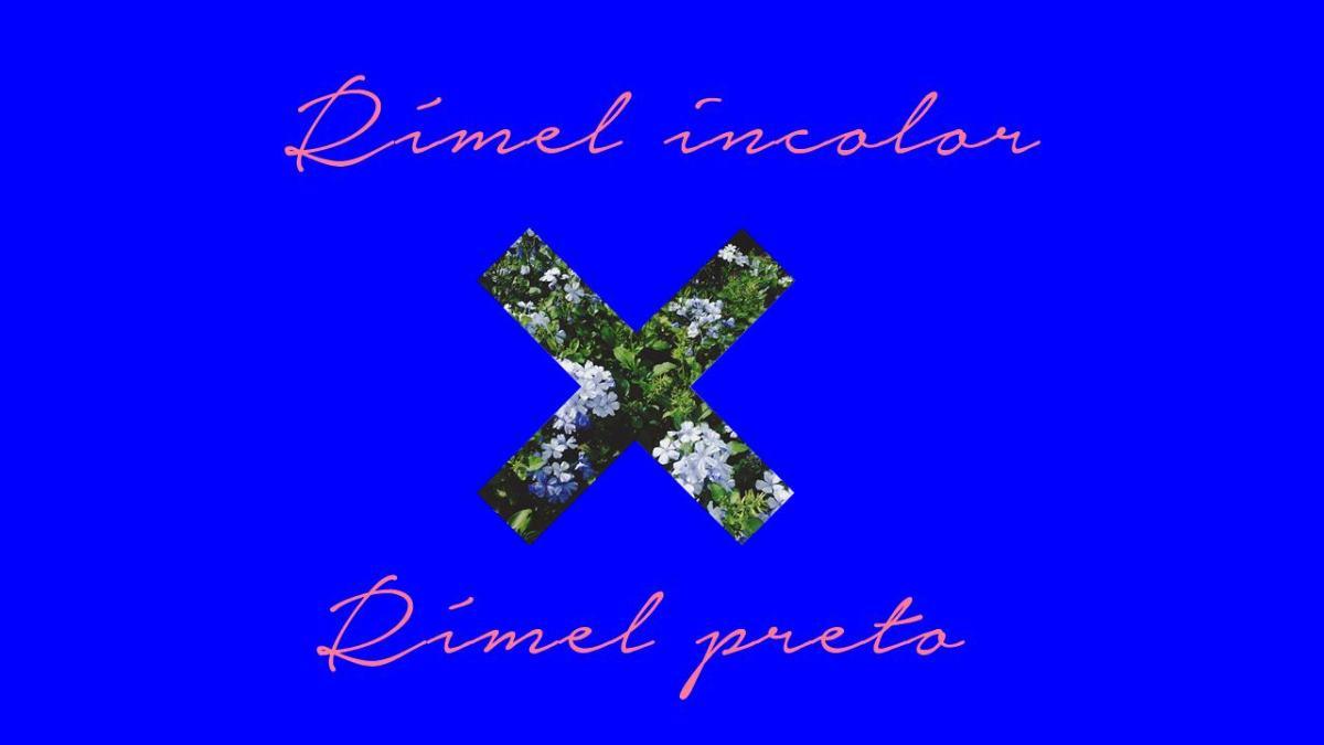 RÍMEL INCOLOR x RÍMEL PRETO