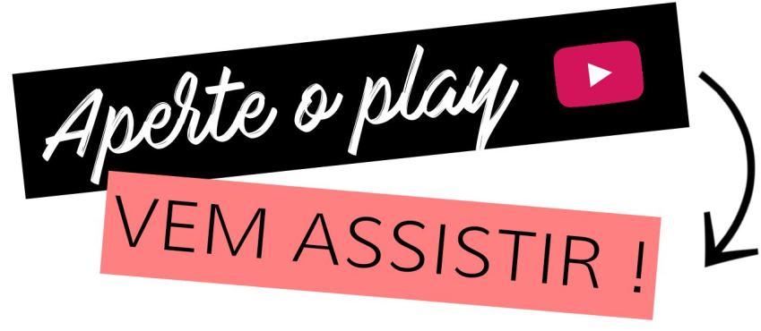 APERTE O PLAY E VEM ASSISTIR