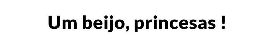 UM BEIJO, PRINCESAS LINDAS