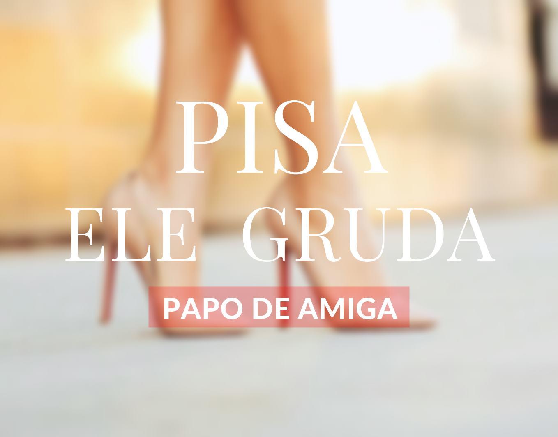 PAPO DE AMIGA | COMO DAR GELO NELE