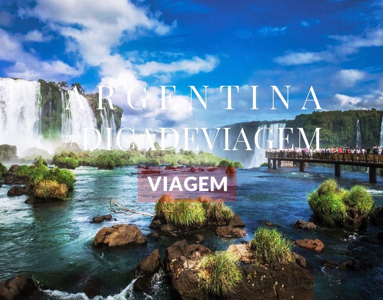 DICA DE VIAGEM | ARGENTINA