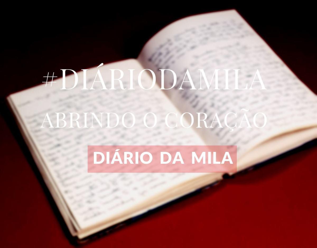 #DiárioDaMila | NÃO DEIXE DE SE CUIDAR
